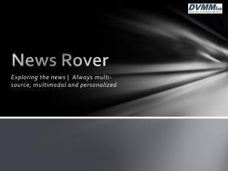 News Rover