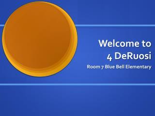 Welcome to  4  DeRuosi