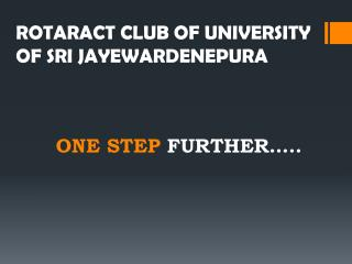 ROTARACT CLUB OF UNIVERSITY OF SRI JAYEWARDENEPURA