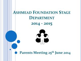 Ashmead Foundation Stage Department  2014 - 2015