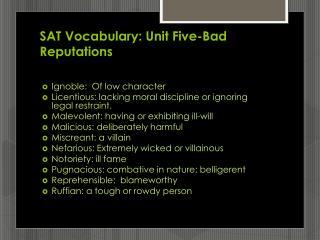 SAT Vocabulary: Unit Five-Bad Reputations