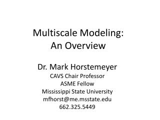 Multiscale Modeling: An Overview