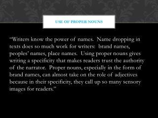 Use  of Proper Nouns