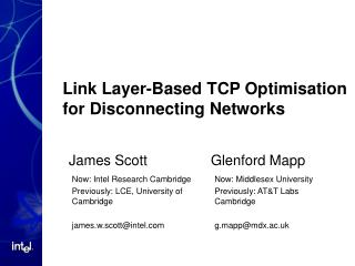 Link Layer-Based TCP Optimisation for Disconnecting Networks