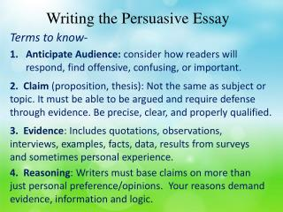 Writing the Persuasive Essay