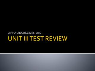 UNIT III TEST  REVIEW