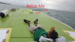 Belize Me