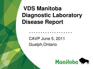 VDS  Manitoba Diagnostic Laboratory Disease Report