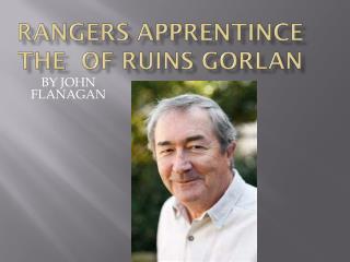 RANGERS APPRENTINCE THE  OF  RUINS  GORLAN