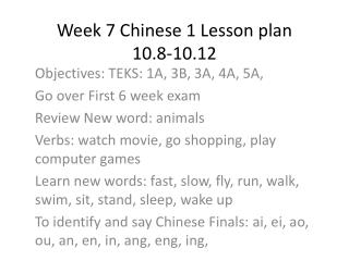 Week 7 Chinese 1 Lesson plan  10.8-10.12