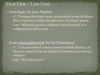 First Line / Last Line