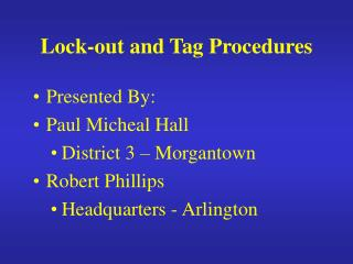 Lock-out and Tag Procedures