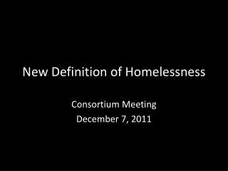 New Definition of Homelessness
