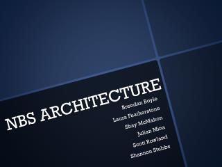 NBS ARCHITECTURE