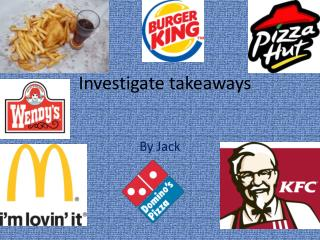 Investigate takeaways