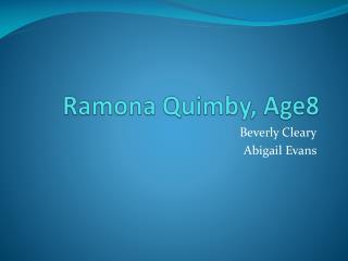 Ramona Quimby, Age8