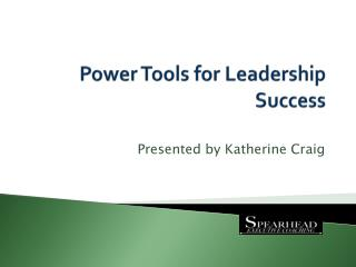 Power Tools for Leadership Success
