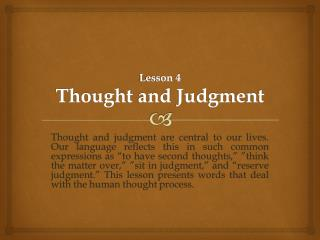 Lesson 4 Thought  and  Judgment