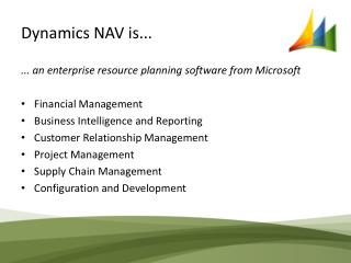 Dynamics NAV is...