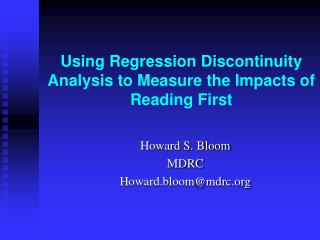 Using Regression Discontinuity Analysis to Measure the Impacts of Reading First