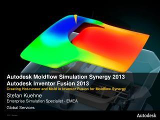 Autodesk Moldflow Simulation Synergy 2013 Autodesk Inventor  Fusion 2013