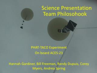 PHAT-TACO Experiment On board ACES-23