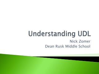 Understanding UDL