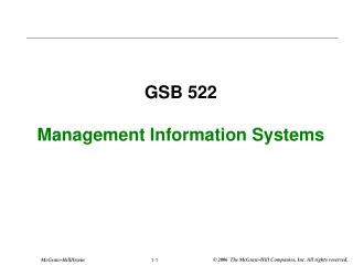 GSB 522 Management Information Systems