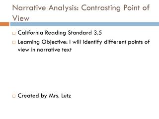 Narrative Analysis: Contrasting Point of View