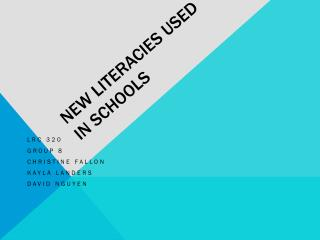 New Literacies Used in Schools