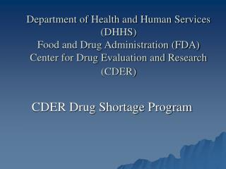 Department of Health and Human Services DHHS Food and Drug Administration FDA Center for Drug Evaluation and Research CD
