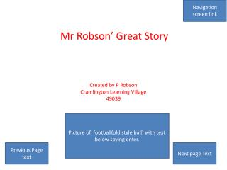 Mr Robson' Great Story