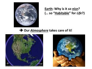 ?  Our  Atmosphere  takes care of it!