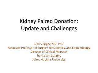 Kidney Paired Donation: Update and Challenges