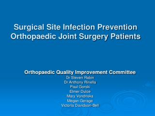 Surgical Site Infection Prevention Orthopaedic Joint Surgery Patients