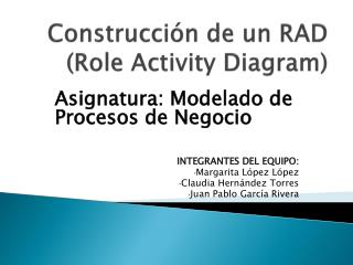 Construcción de un RAD (Role  Activity Diagram )
