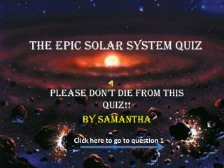 The Epic Solar System Quiz