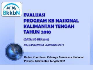 Badan Koordinasi Keluarga Berencana  Nasional Provinsi Kalimantan Tengah 201 1