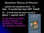 Quantum Theory of Physics