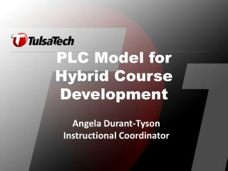 PLC Model for Hybrid Course Development