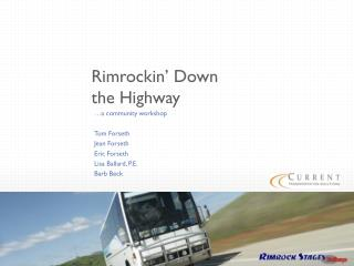 Rimrockin ' Down the Highway
