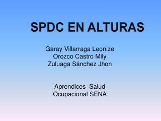 SPDC EN ALTURAS