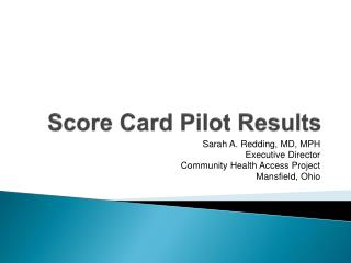 Score Card Pilot Results