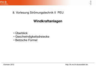 8. Vorlesung Strömungstechnik II  PEU
