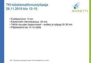 TKI-käsitemallinnustyöpaja 29.11.2010 klo 12-15