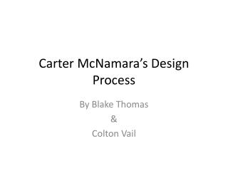 Carter McNamara's Design Process