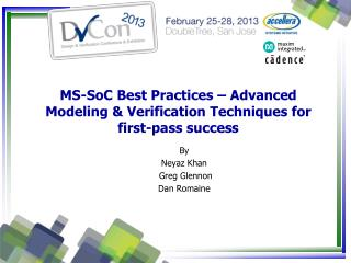 MS-SoC Best Practices – Advanced Modeling & Verification Techniques for first-pass success
