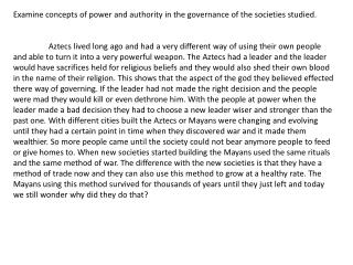 Examine  concepts of power and authority in the governance of the societies studied .