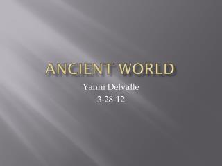 Ancient  W orld