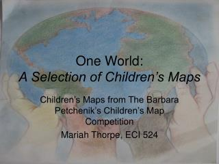 One World: A Selection of Children's Maps
